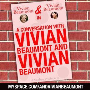 Vivian Beaumont and Vivian Beaumont