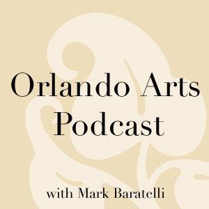 Orlando Arts Podcast